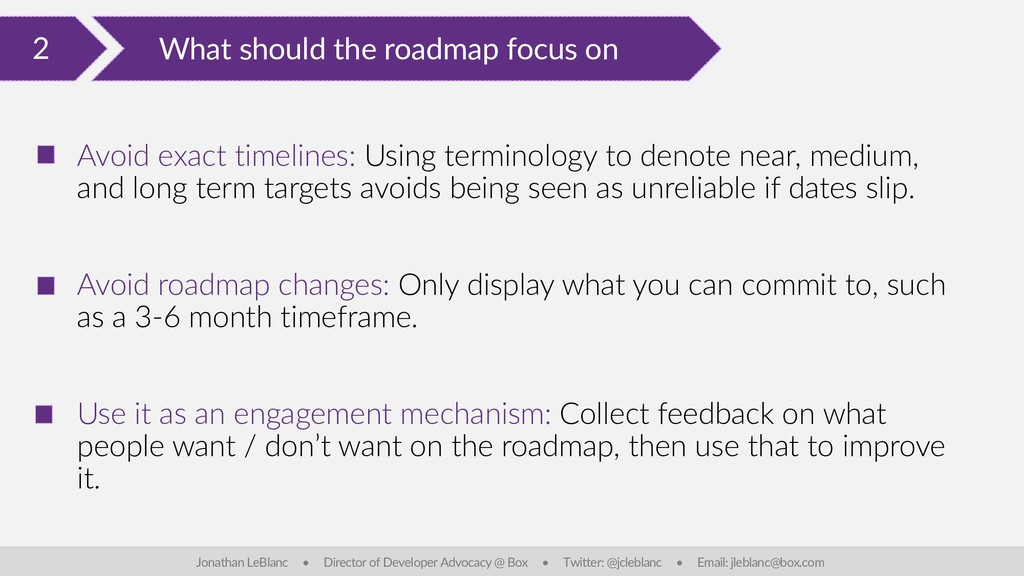 2 What should the roadmap focus on Jonathan LeB...
