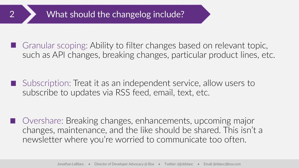 2 What should the changelog include? Jonathan L...