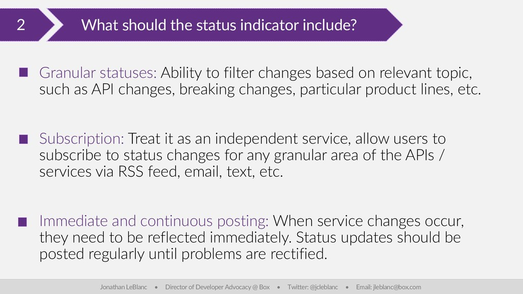 2 What should the status indicator include? Jon...