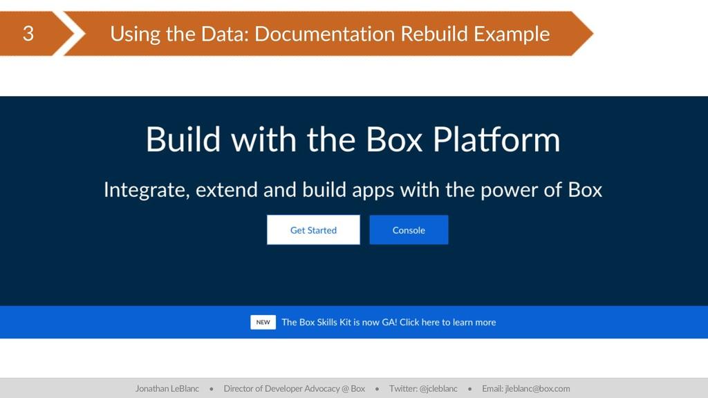 3 Using the Data: Documentation Rebuild Example...