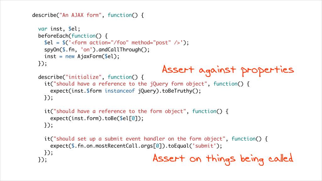 "describe(""An AJAX form"", function() { var inst,..."