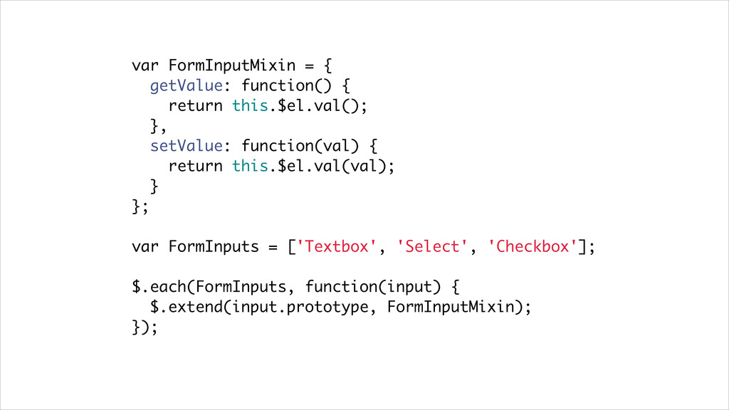 var FormInputMixin = { getValue: function() { r...