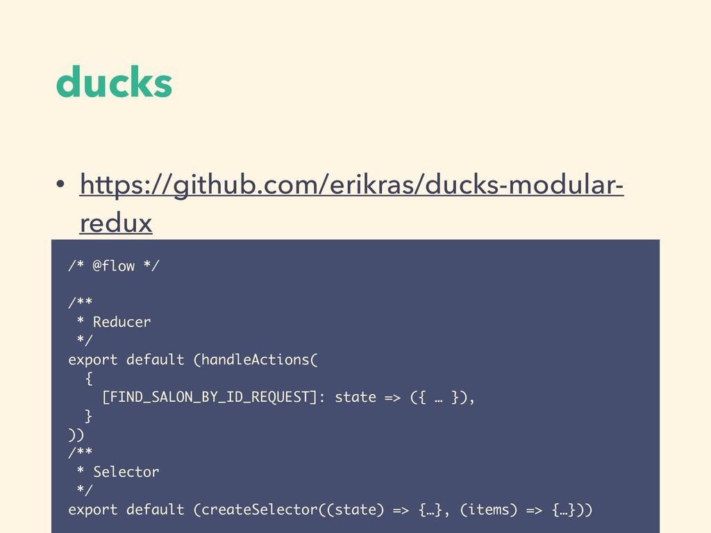 ducks • https://github.com/erikras/ducks-modula...