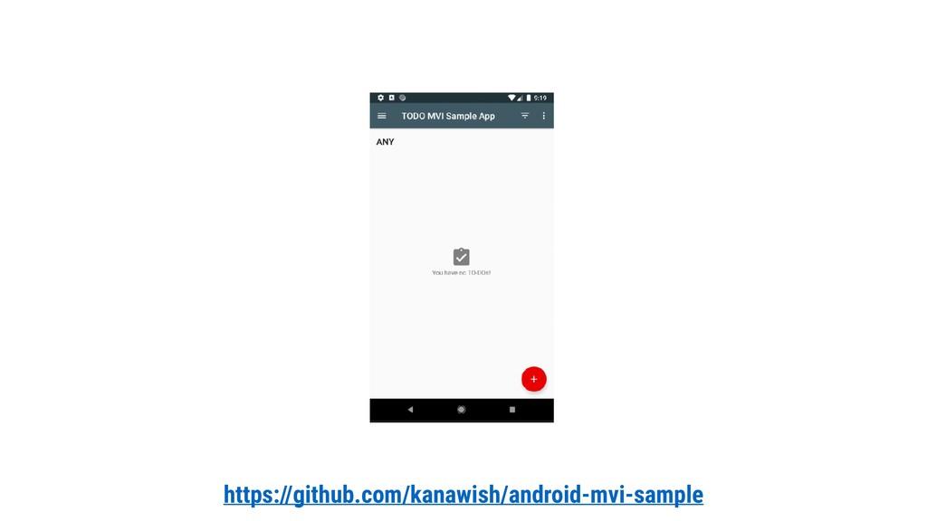 https://github.com/kanawish/android-mvi-sample