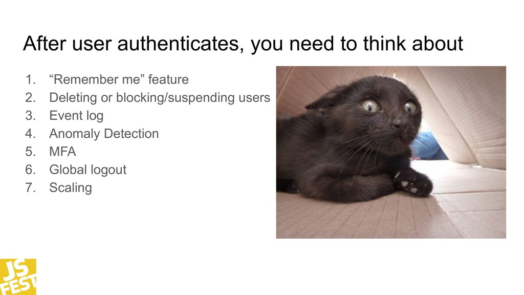 After user authenticates, you need to think abo...