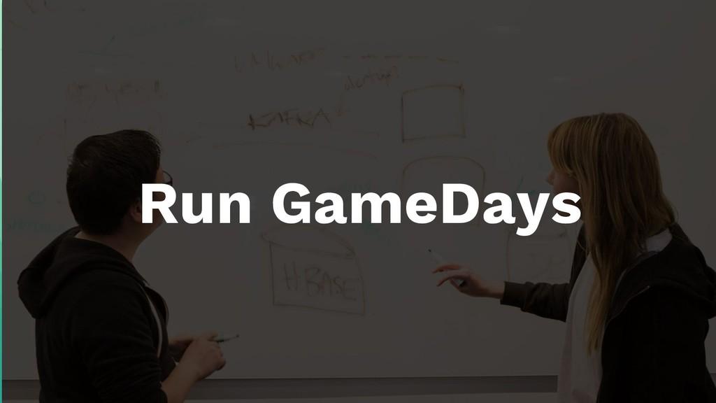 Run GameDays
