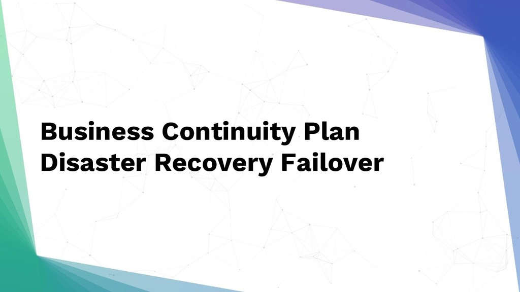 Business Continuity Plan Disaster Recovery Fail...