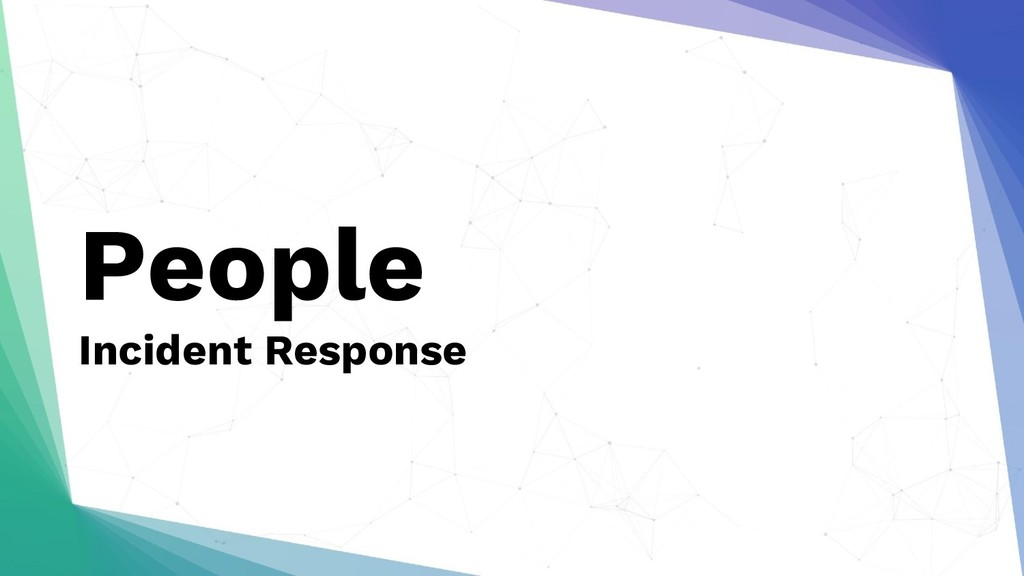 People Incident Response