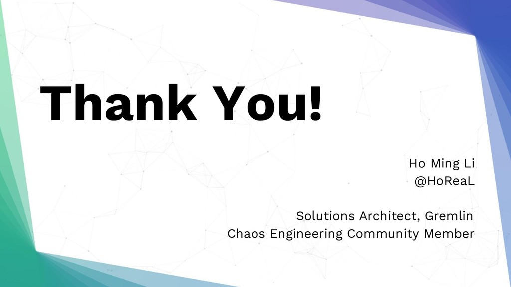 Thank You! Ho Ming Li @HoReaL Solutions Archite...