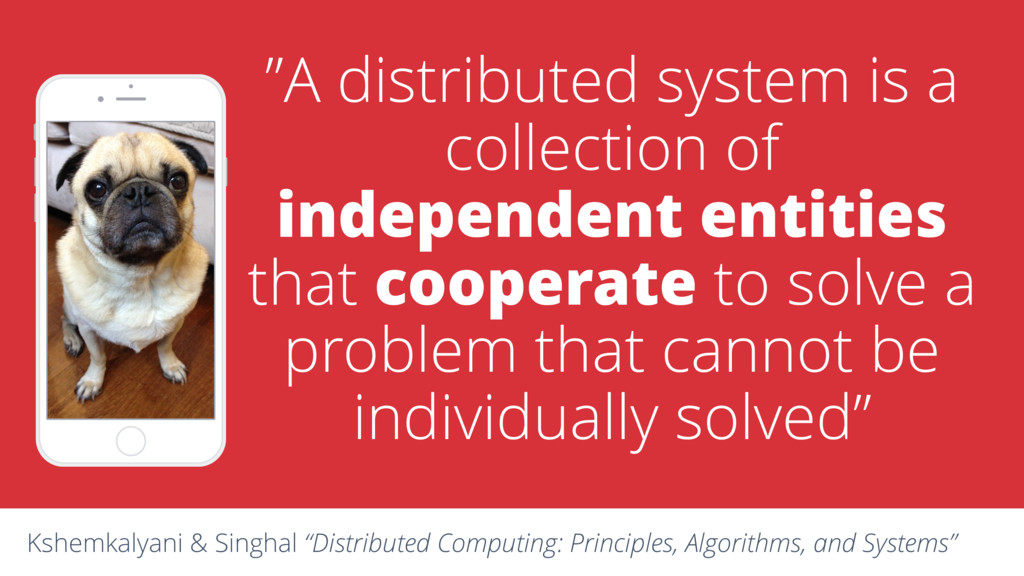 """A distributed system is a collection of indepe..."