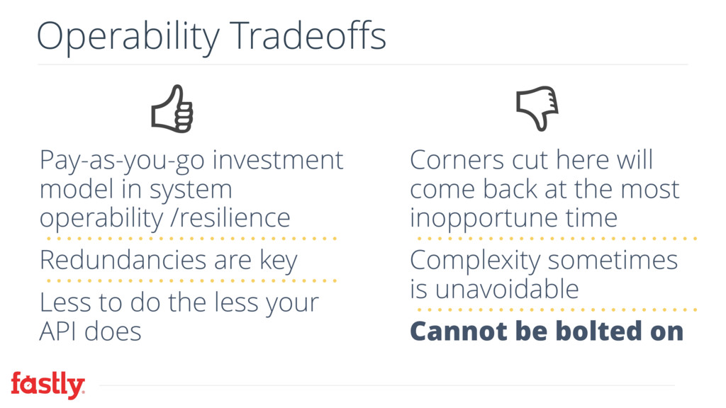 Operability Tradeoffs Pay-as-you-go investment ...