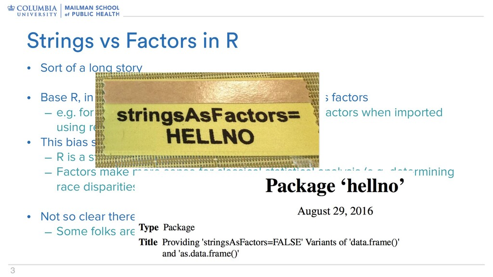 3 Strings vs Factors in R • Sort of a long stor...