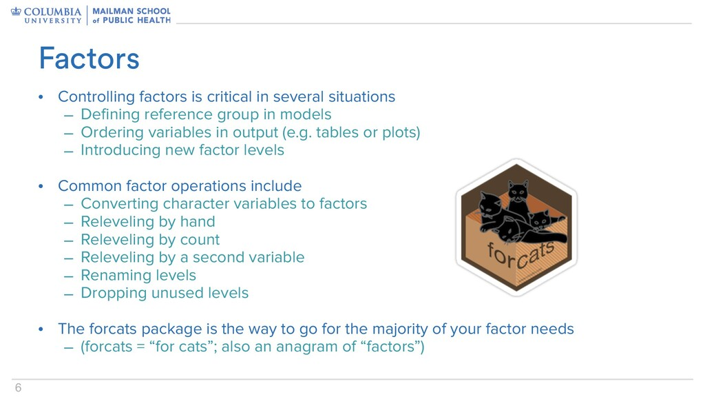 6 • Controlling factors is critical in several ...