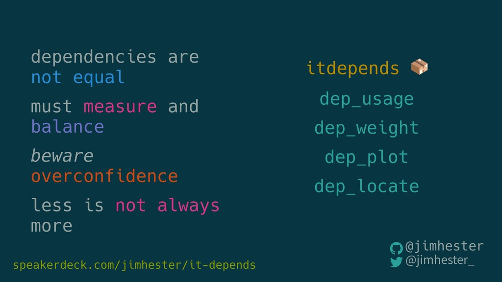 dependencies are not equal must measure and bal...