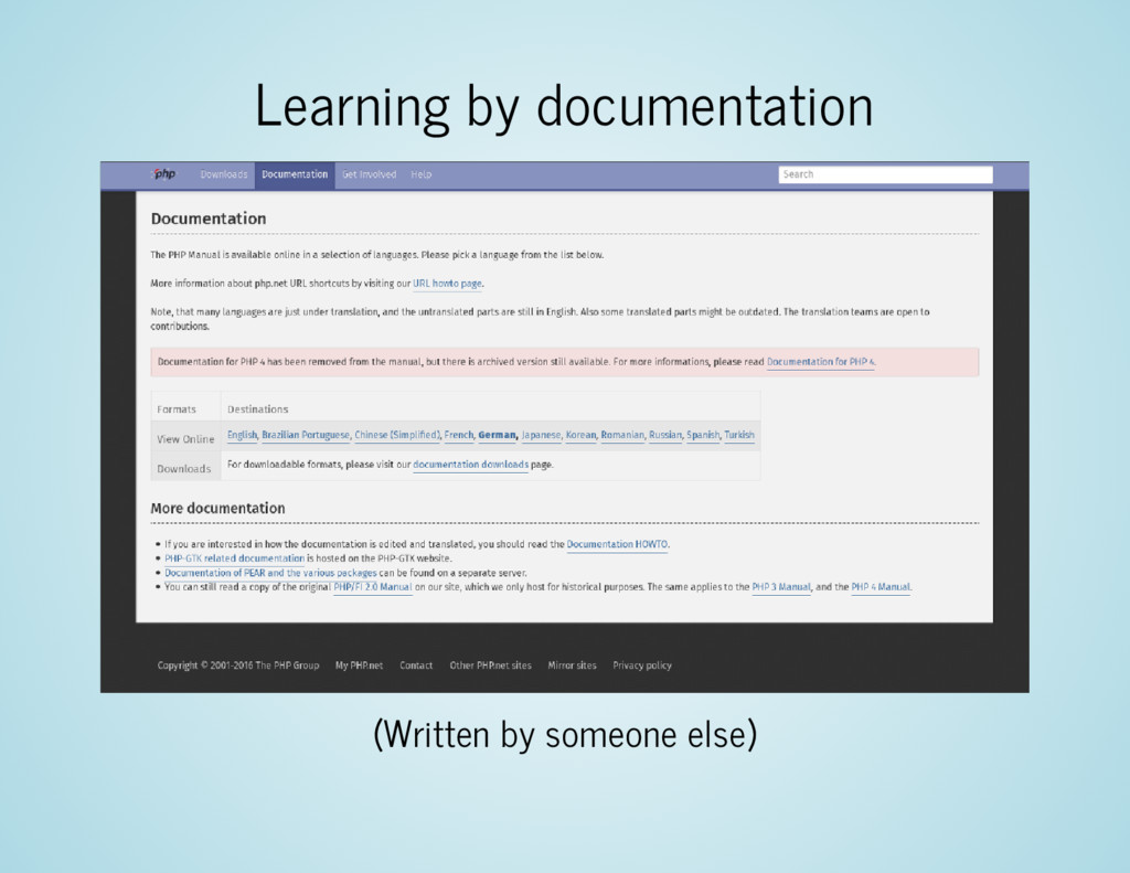 Learning by documentation (Written by someone e...