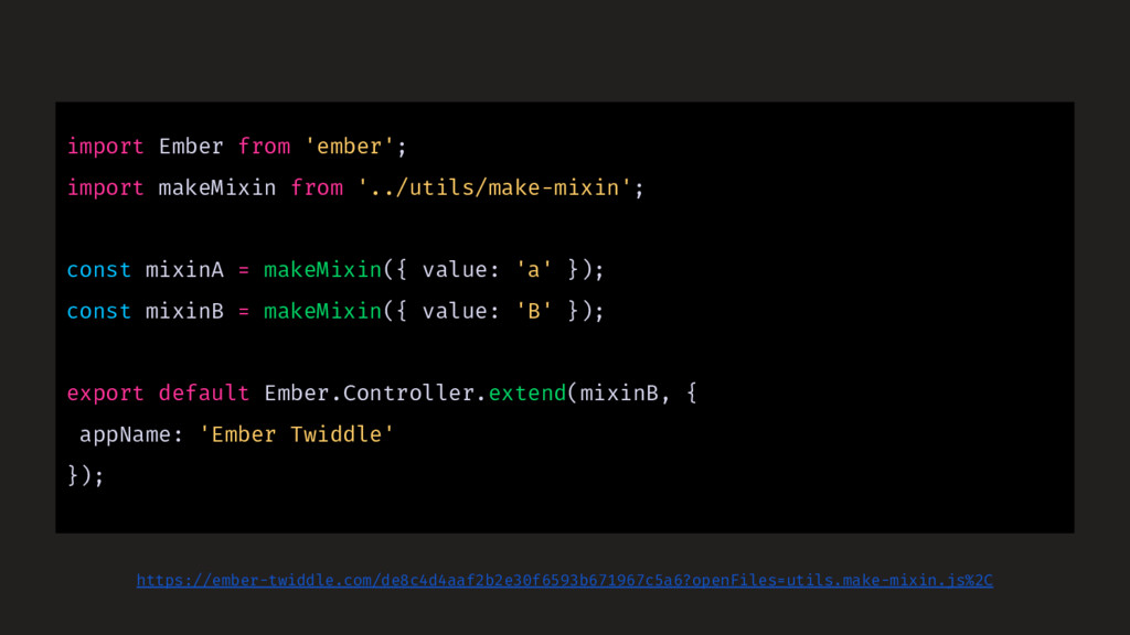 import Ember from 'ember'; import makeMixin fro...