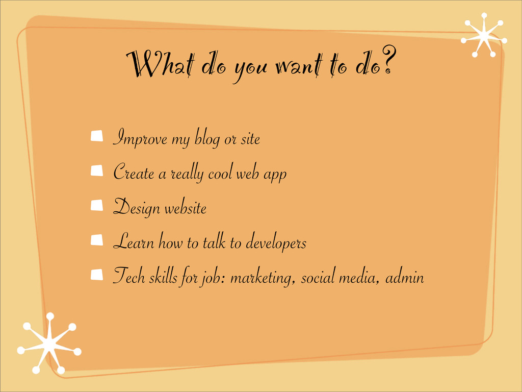 What do you want to do? Improve my blog or site...