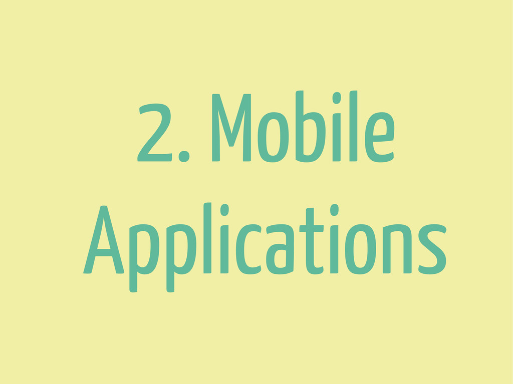 2. Mobile Applications