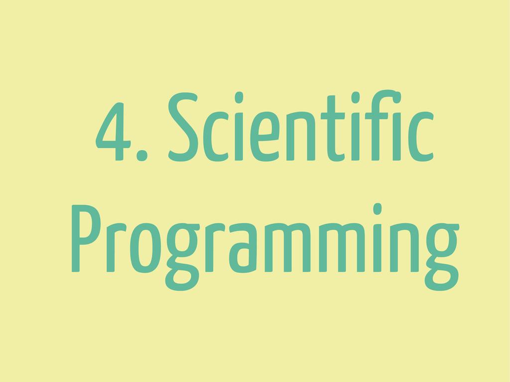4. Scientific Programming