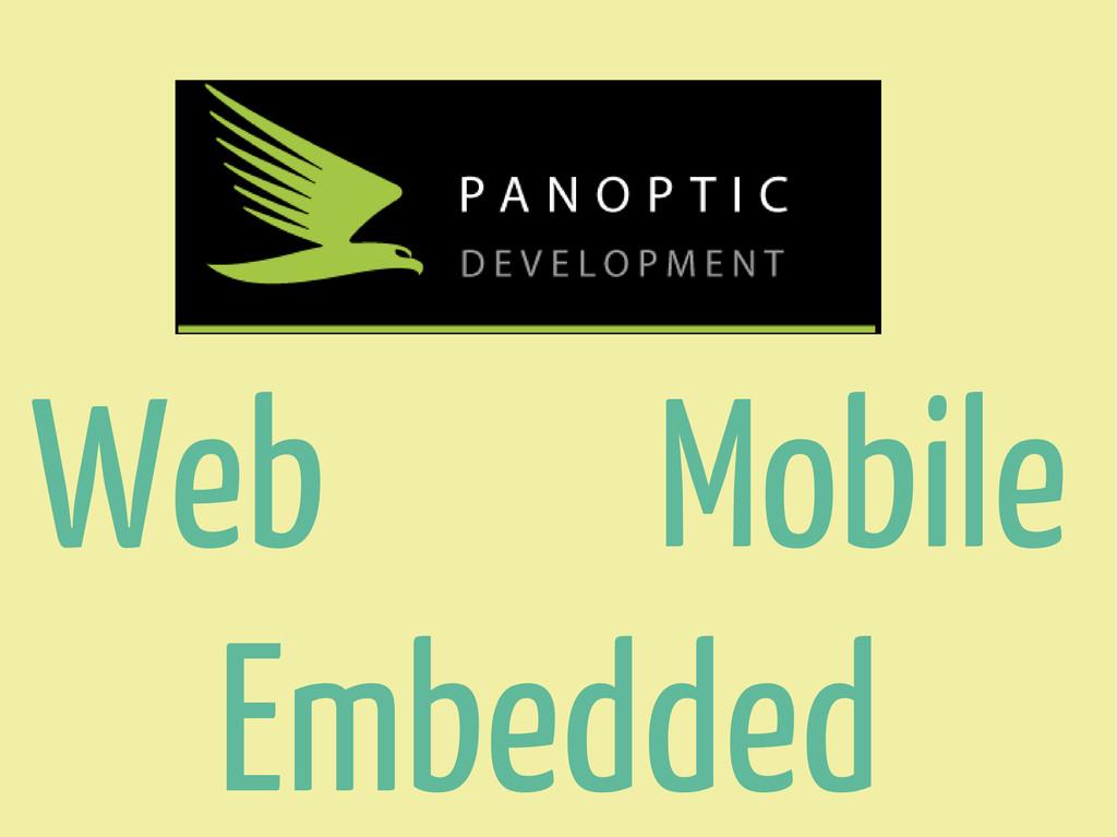 Web Mobile Embedded