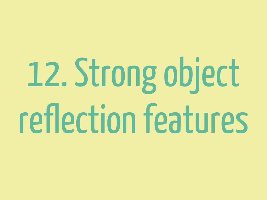 12. Strong object reflection features