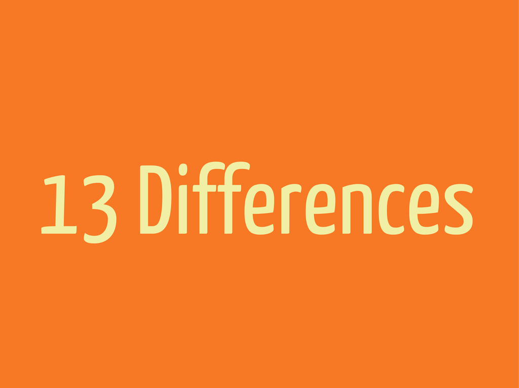 13 Differences