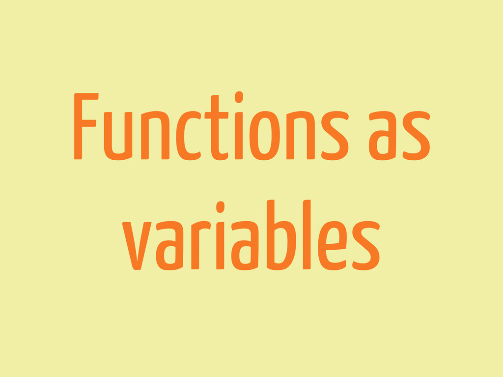 Functions as variables