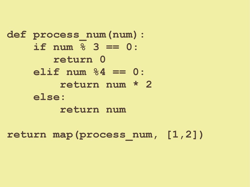 def process_num(num): if num % 3 == 0: return 0...