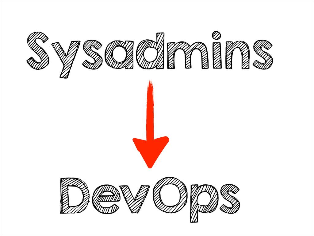Sysadmins DevOps
