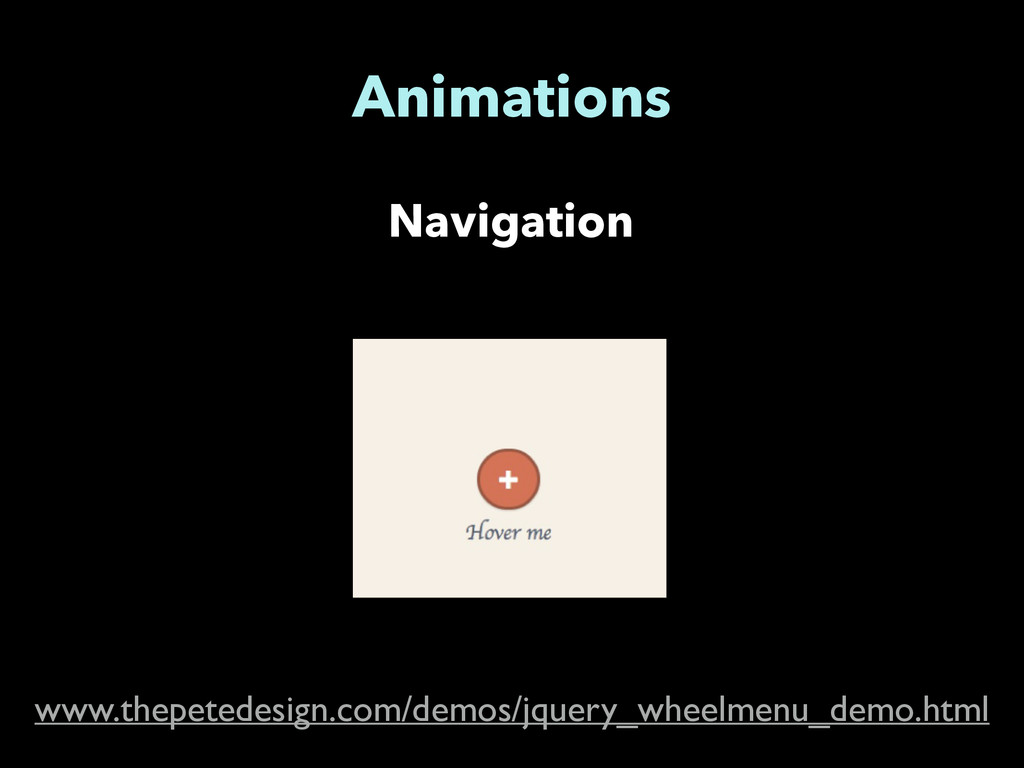 Navigation Animations www.thepetedesign.com/dem...