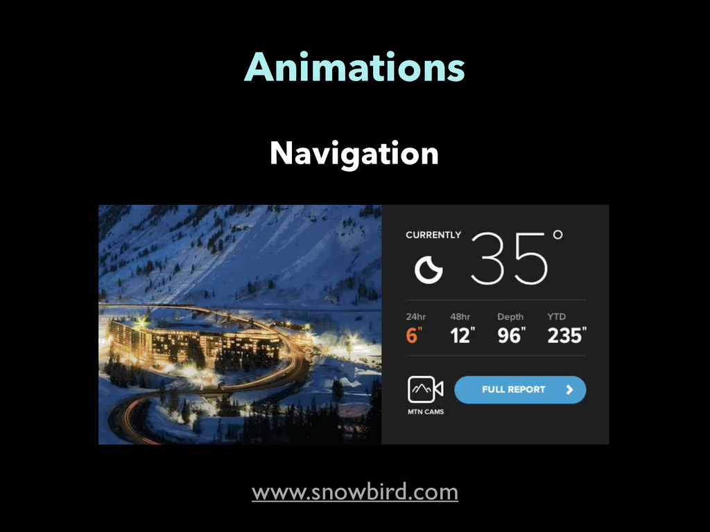 Navigation Animations www.snowbird.com