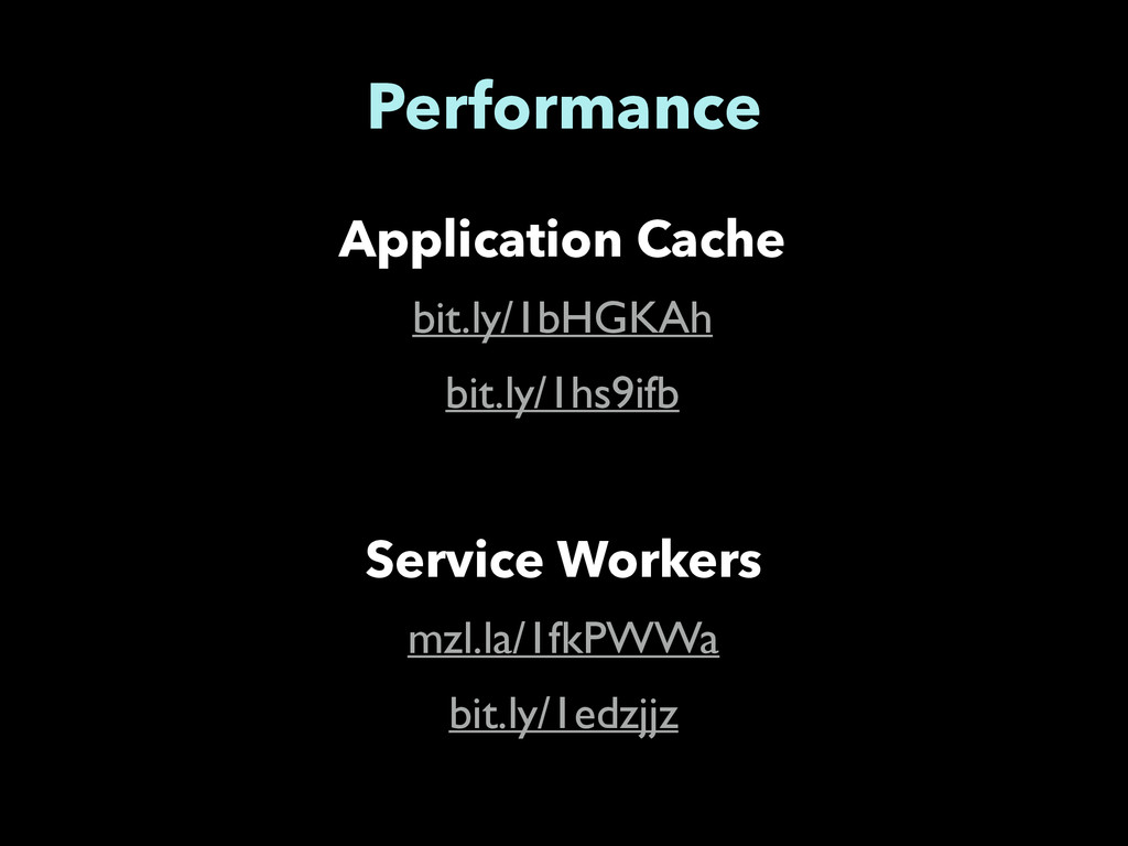 Performance Application Cache bit.ly/1bHGKAh	 