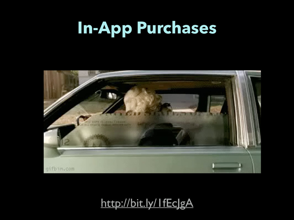 In-App Purchases http://bit.ly/1fEcJgA