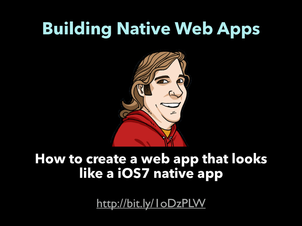 Building Native Web Apps http://bit.ly/1oDzPLW ...