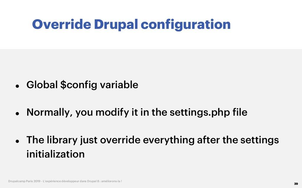 Override Drupal configuration 39 Drupalcamp Par...