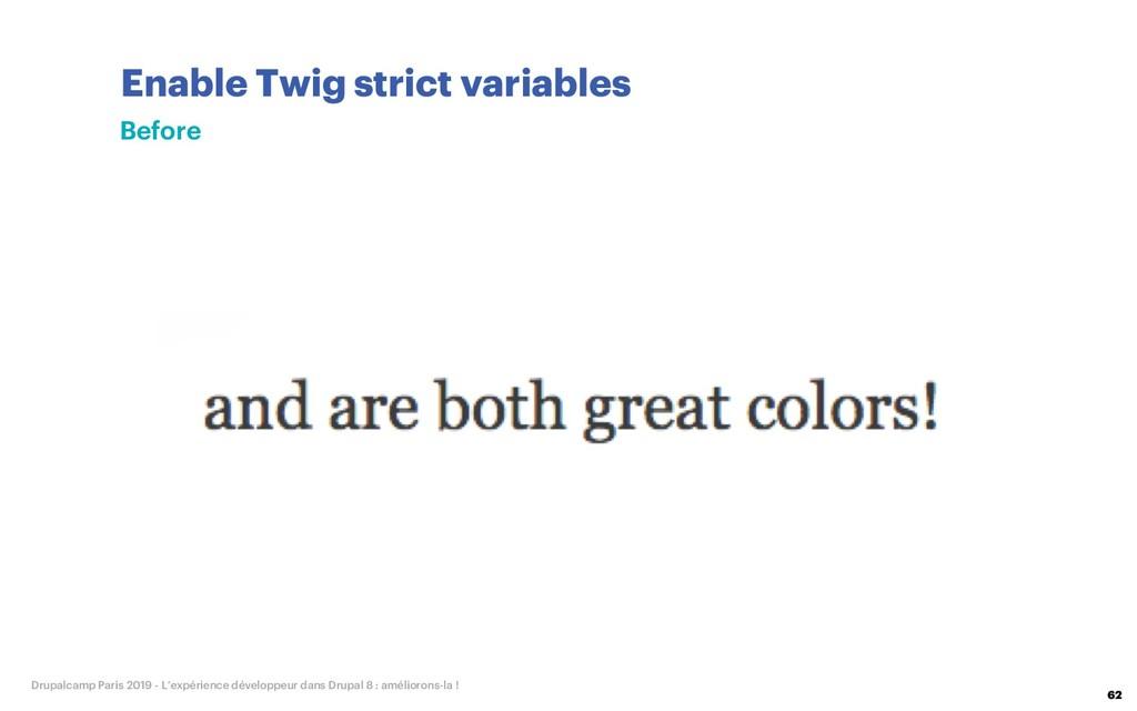 Enable Twig strict variables 62 Drupalcamp Pari...
