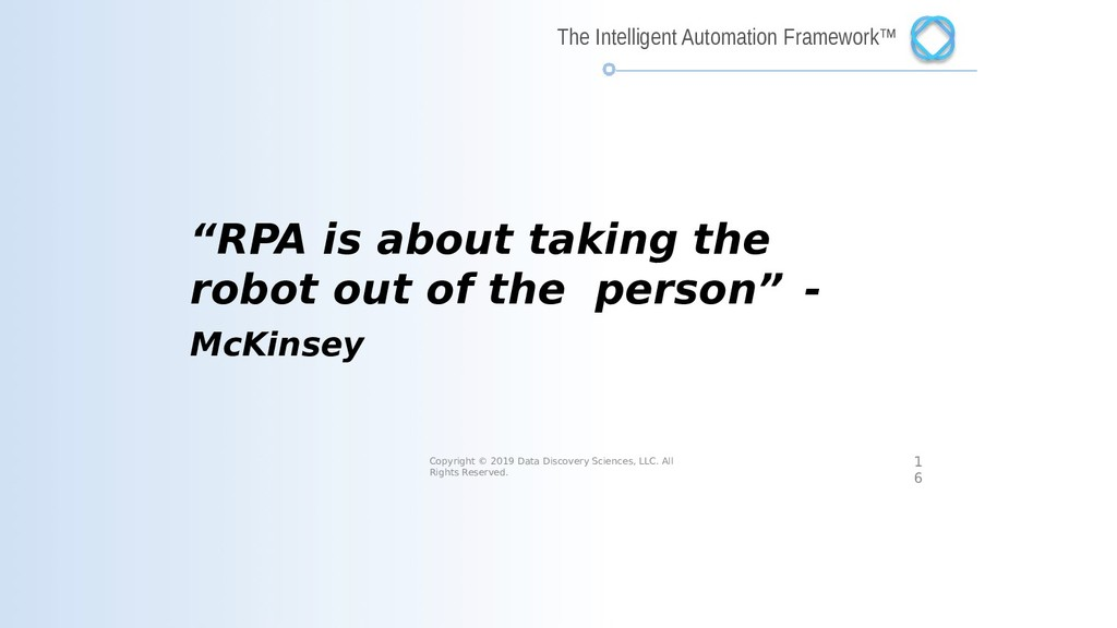 """""""RPA is about taking the robot out of the perso..."""