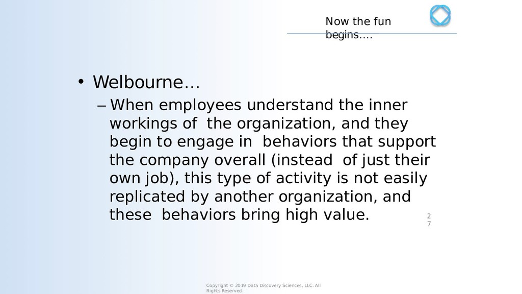 • Welbourne… – When employees understand the in...