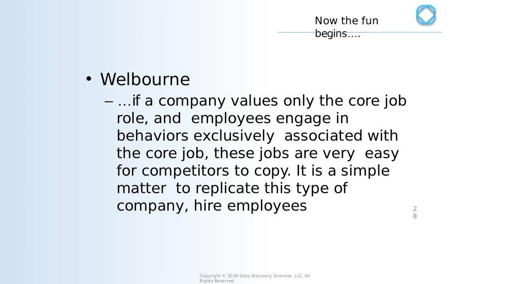 • Welbourne – …if a company values only the cor...