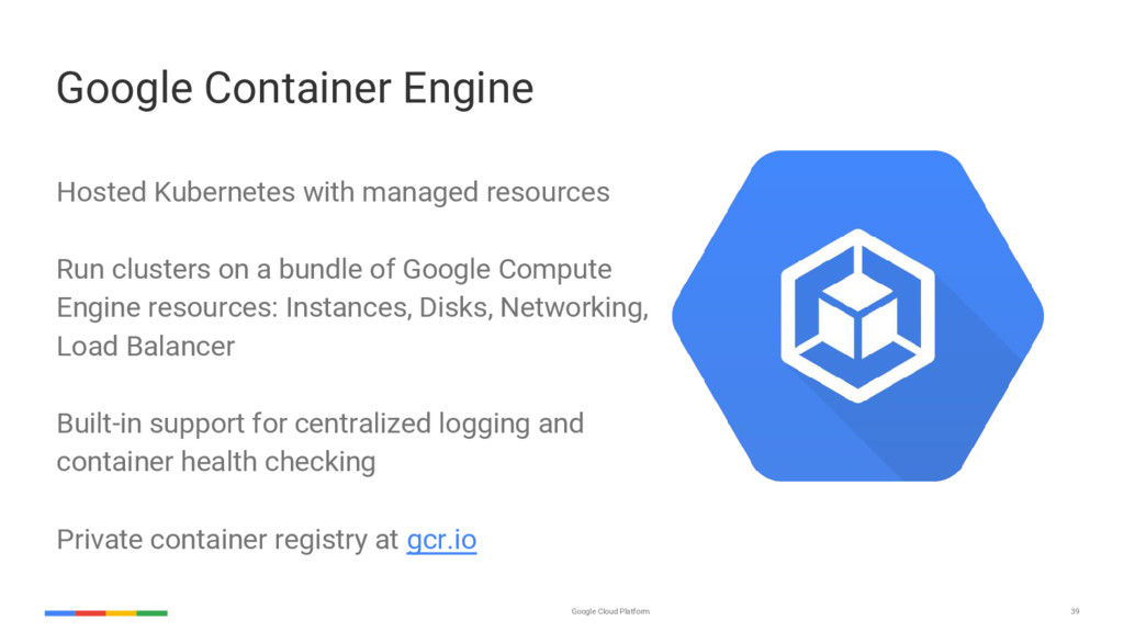 39 Google Cloud Platform Google Container Engin...