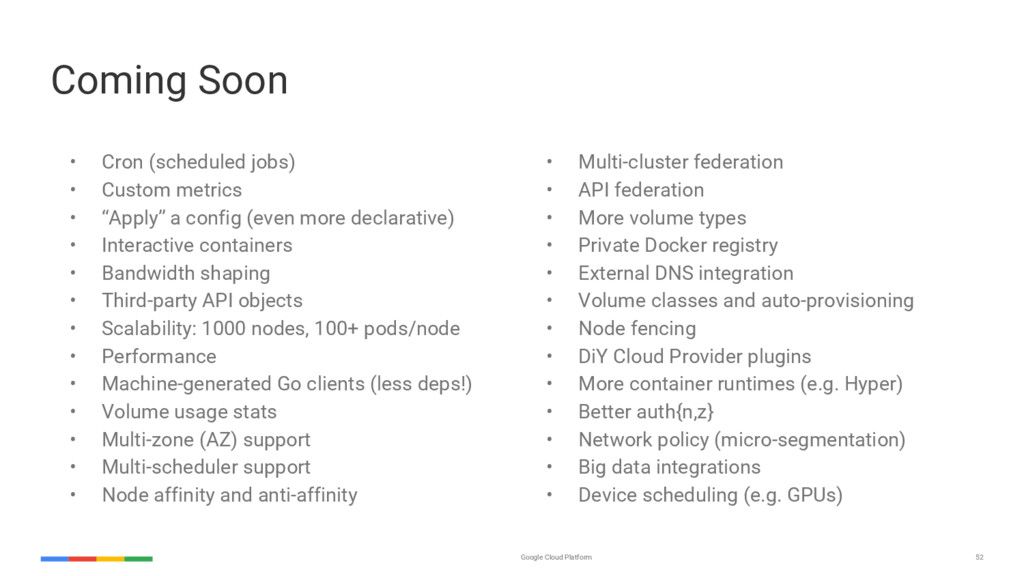 52 Google Cloud Platform Coming Soon • Cron (sc...