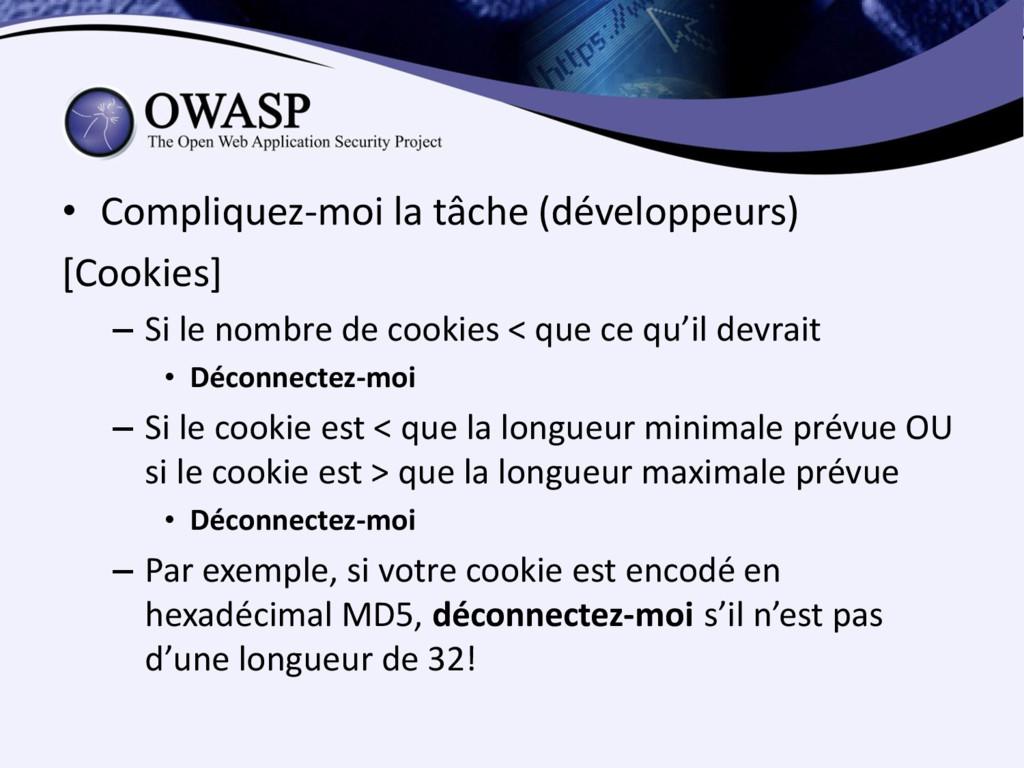 • Compliquez-moi la tâche (développeurs) [Cooki...