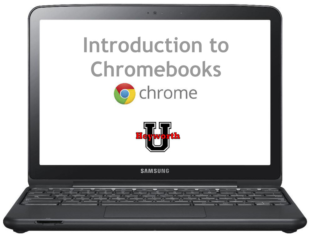 Introduction to Chromebooks