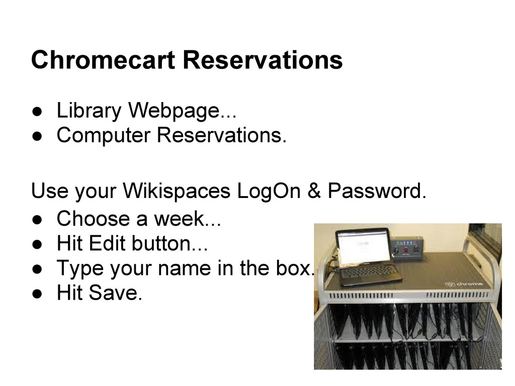 Chromecart Reservations ● Library Webpage... ● ...