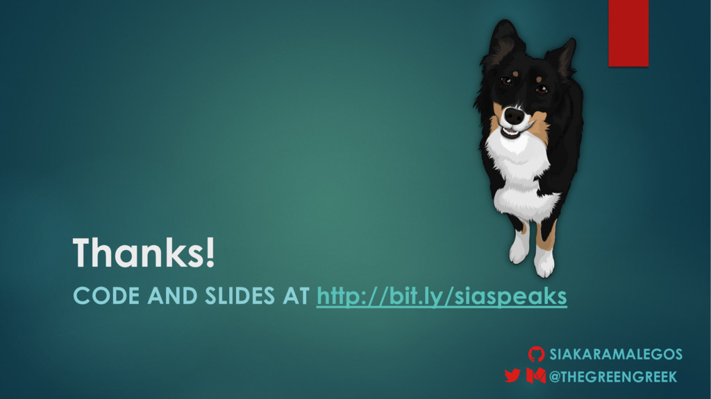 Thanks! CODE AND SLIDES AT http://bit.ly/siaspe...