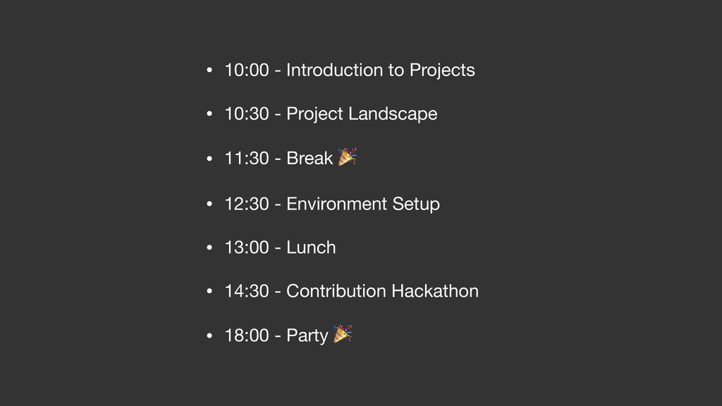 • 10:00 - Introduction to Projects  • 10:30 - P...