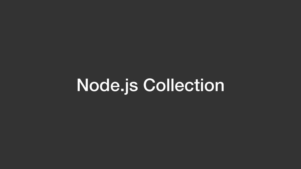 Node.js Collection