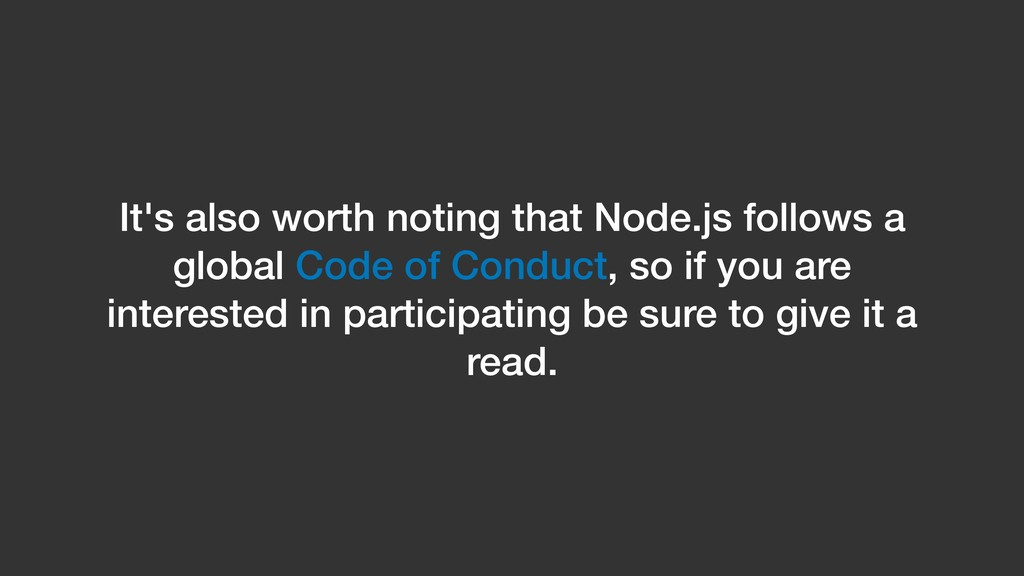 It's also worth noting that Node.js follows a g...