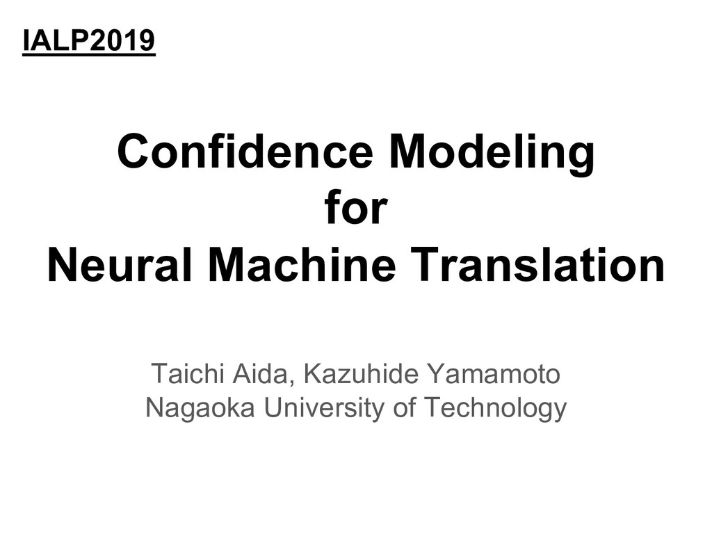 Confidence Modeling for Neural Machine Translat...