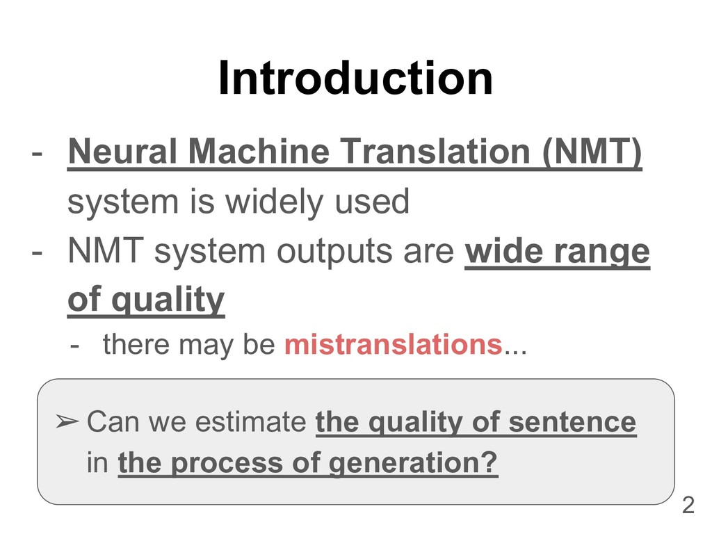 Introduction - Neural Machine Translation (NMT)...